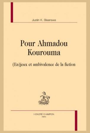 J. K. Bisanswa, Pour Ahmadou Kourouma. (En)jeux et ambivalence de la fiction