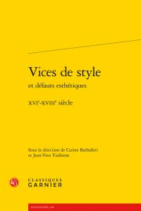 C. Barbafieri, J.-Y. Vialleton (dir.), Vices de style et défauts esthétiques (XVIe-XVIIIe s.)