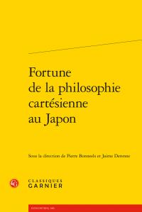 P. Bonneels, J. Derenne (dir.), Fortune de la philosophie cartésienne au Japon