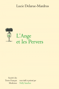 L. Delarue-Mardrus, L'Ange et les pervers (1930)