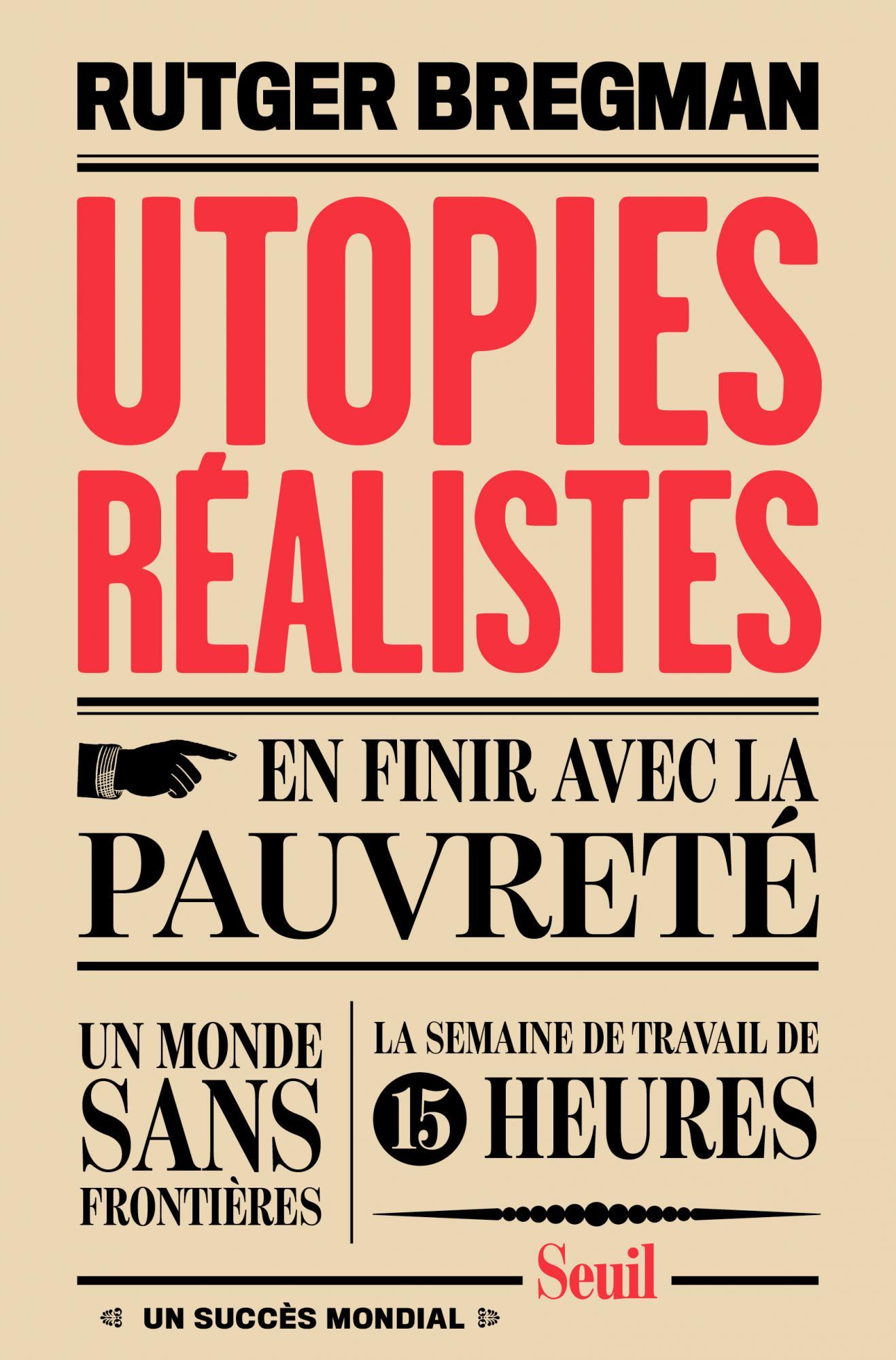 R. Bregman, Utopies réalistes