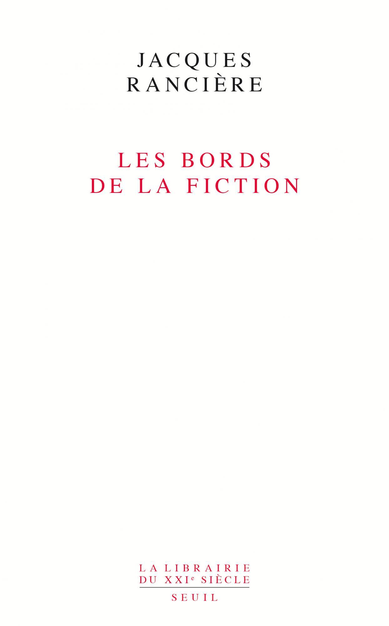 J. Rancière, Les bords de la fiction