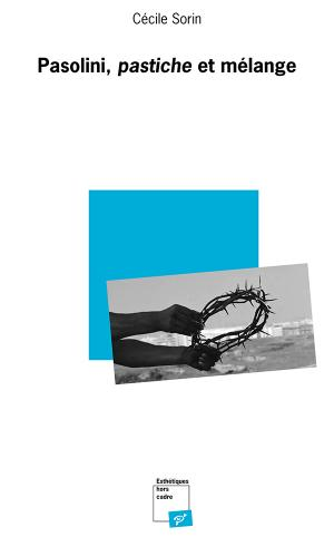 C. Sorin, Pasolini, pastiche et mélange