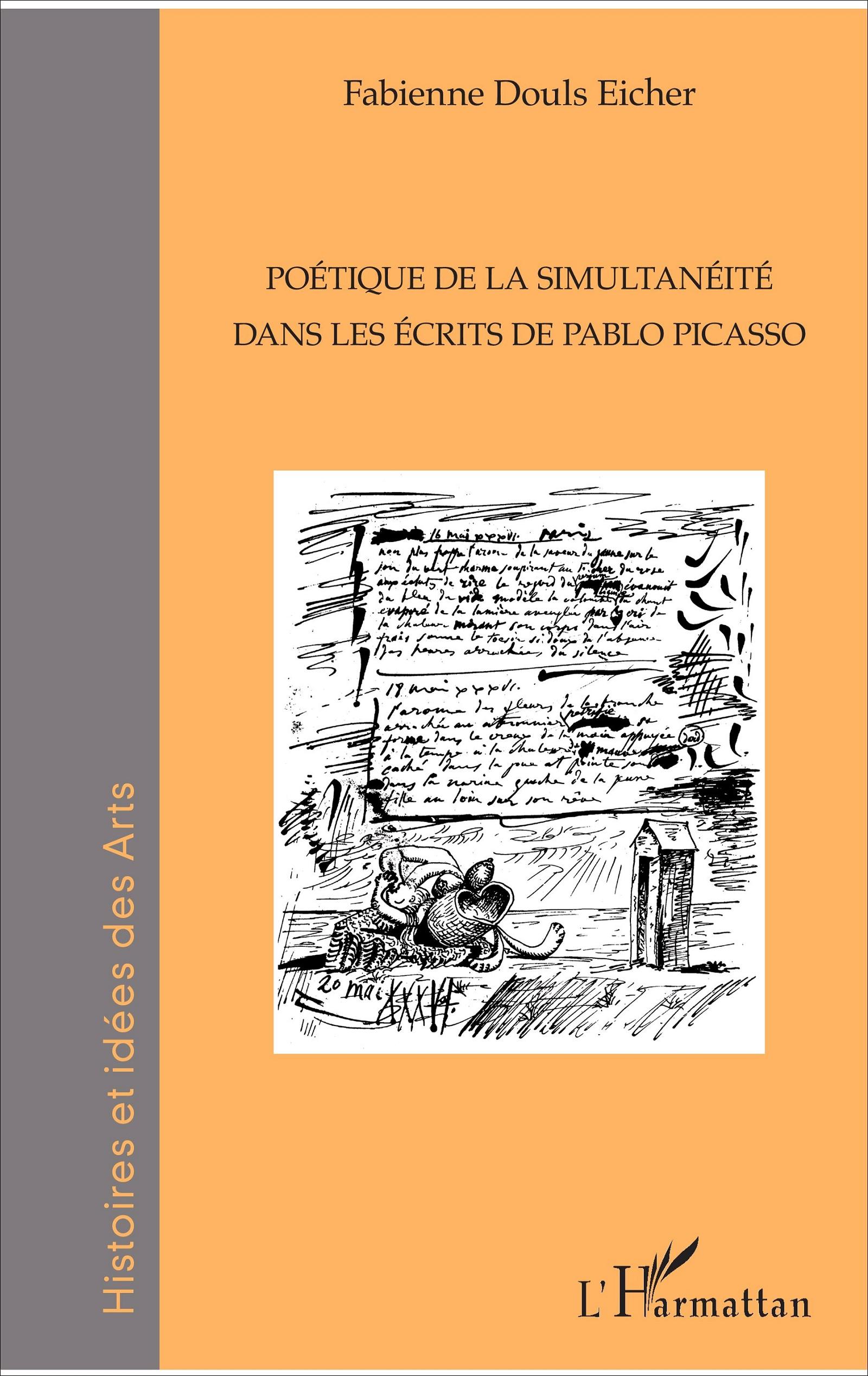 F. Douls Eicher, Poétique de la simultanéité dans les écrits de Pablo Picasso