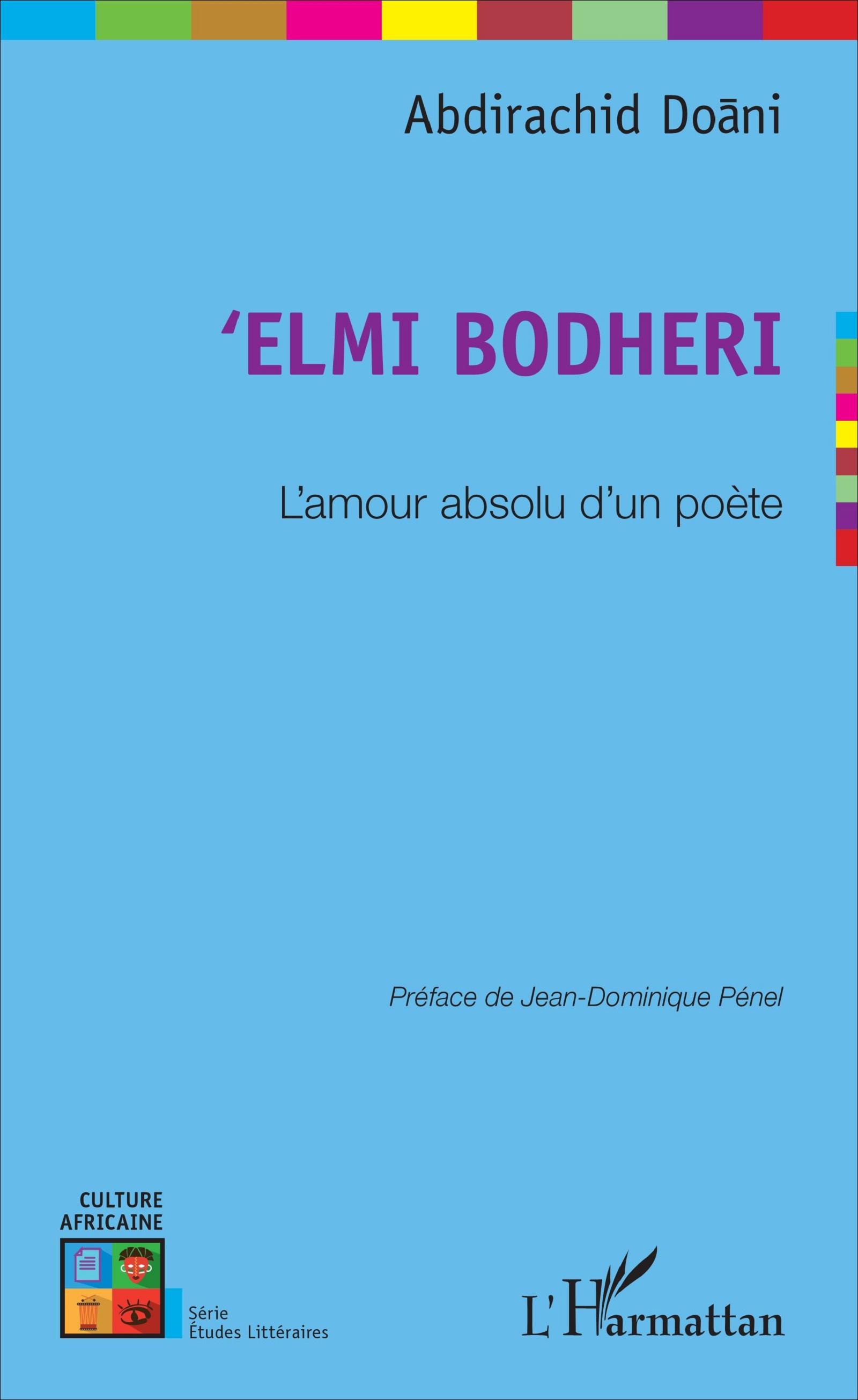 A. Doani, 'Elmi Bodheri - L'Amour absolu d'un poète