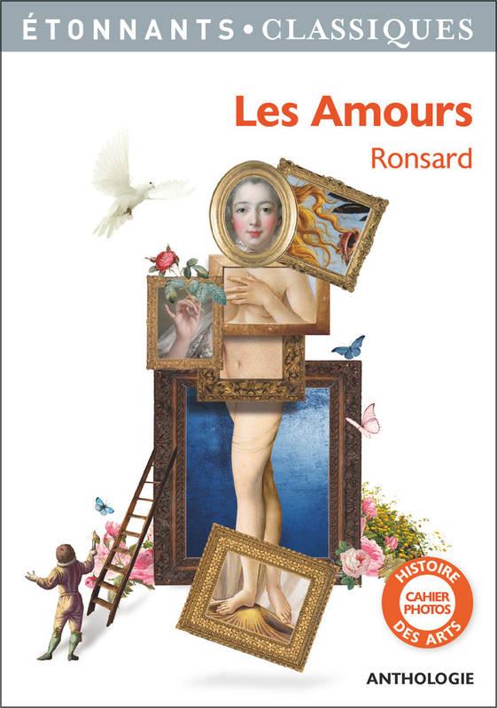 Les Amours de Pierre de Ronsard (éd. R. Poirier, Flammarion)