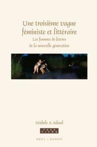 M. A. Schaal, Une troisième vague féministe et littéraire