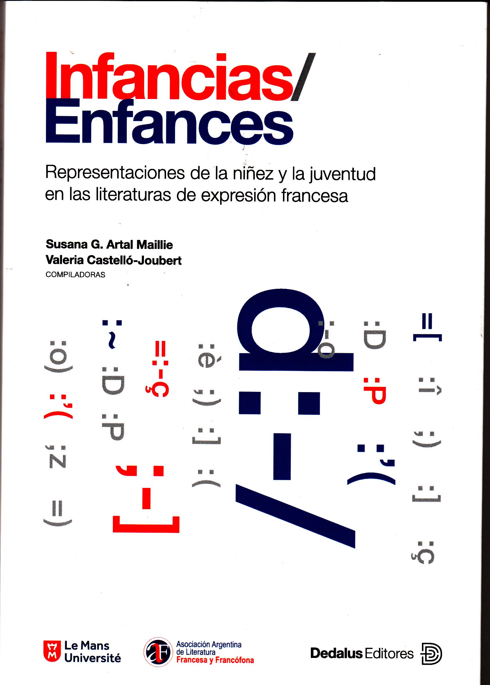 S. G. Artal Maillie et V. Castelló-Joubert (dir.), Infancias / Enfances. Representaciones de la niñez y juventud en las literaturas de expresión francesa