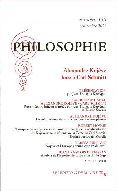 Philosophie, n° 135 : A. Kojève face à C. Schmitt