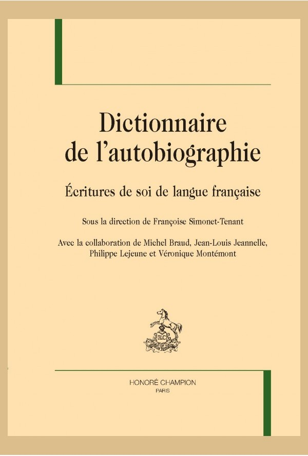 Un dictionnaire des écrits de soi : concepts, corpus et champs disciplinaires (Rouen)