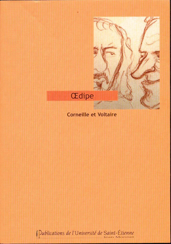 Corneille & Voltaire, Deux Œdipe.