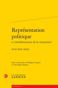 P. Crignon, C. Miqueu (dir.), Représentation politique et transformations de la citoyenneté - XVIIe-XXIe siècle