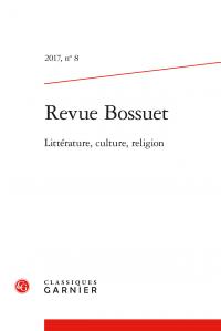 Revue Bossuet, n° 8 - Réceptions de Bossuet au XVIIIe s.