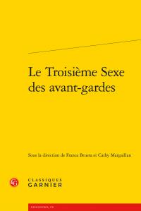 F. Bruera, C. Margaillan (dir.), Le Troisième Sexe des avant-gardes