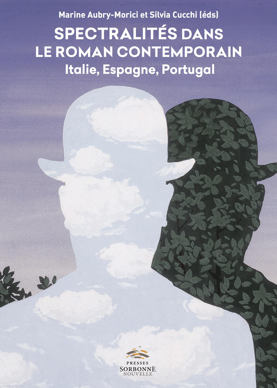 M. Auby-Morici, S. Cucchi (dir), Spectralités dans le roman contemporain. Italie, Espagne, Portugal