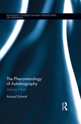 A. Schmitt, The Phenomenology of Autobiography