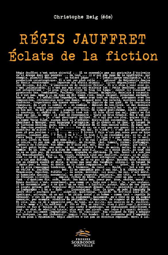 C. Reig (éd.), Régis Jauffret – Eclats de la fiction