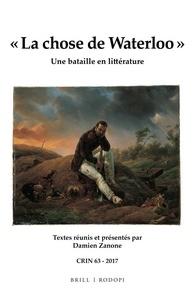 D. Zanone (dir.), « La chose de Waterloo ». Un bataille en littérature