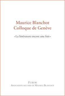 Maurice Blanchot. Colloque de Genève