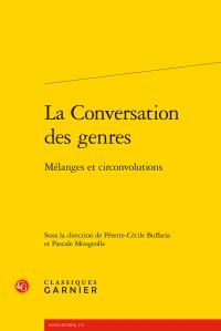 P.-C. Buffaria, P. Mougeolle (dir.), La Conversation des genres - Mélanges et circonvolutions