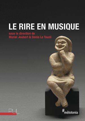 M. Joubert & D. Le Touzé (dir.), Le Rire en musique