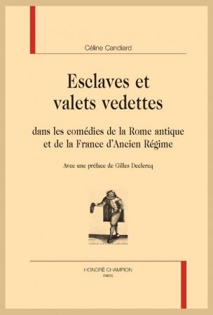 C. Candiard, Esclaves et valets vedettes