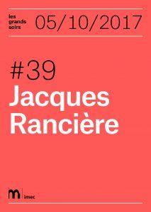 Les Grands Soirs. Rencontre avec Jacques Rancière (Caen)