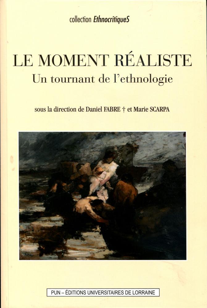 D. Fabre & M. Scarpa (dirs), Le Moment réaliste.