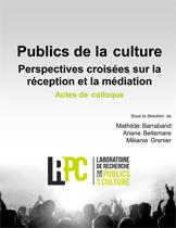 M. Barraband, A. Bellemare et M. Grenier, Publics de la culture. Perspectives croisées sur la réception et la médiation