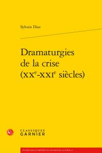 S. Diaz, Dramaturgies de la crise (XXe-XXIe siècles)