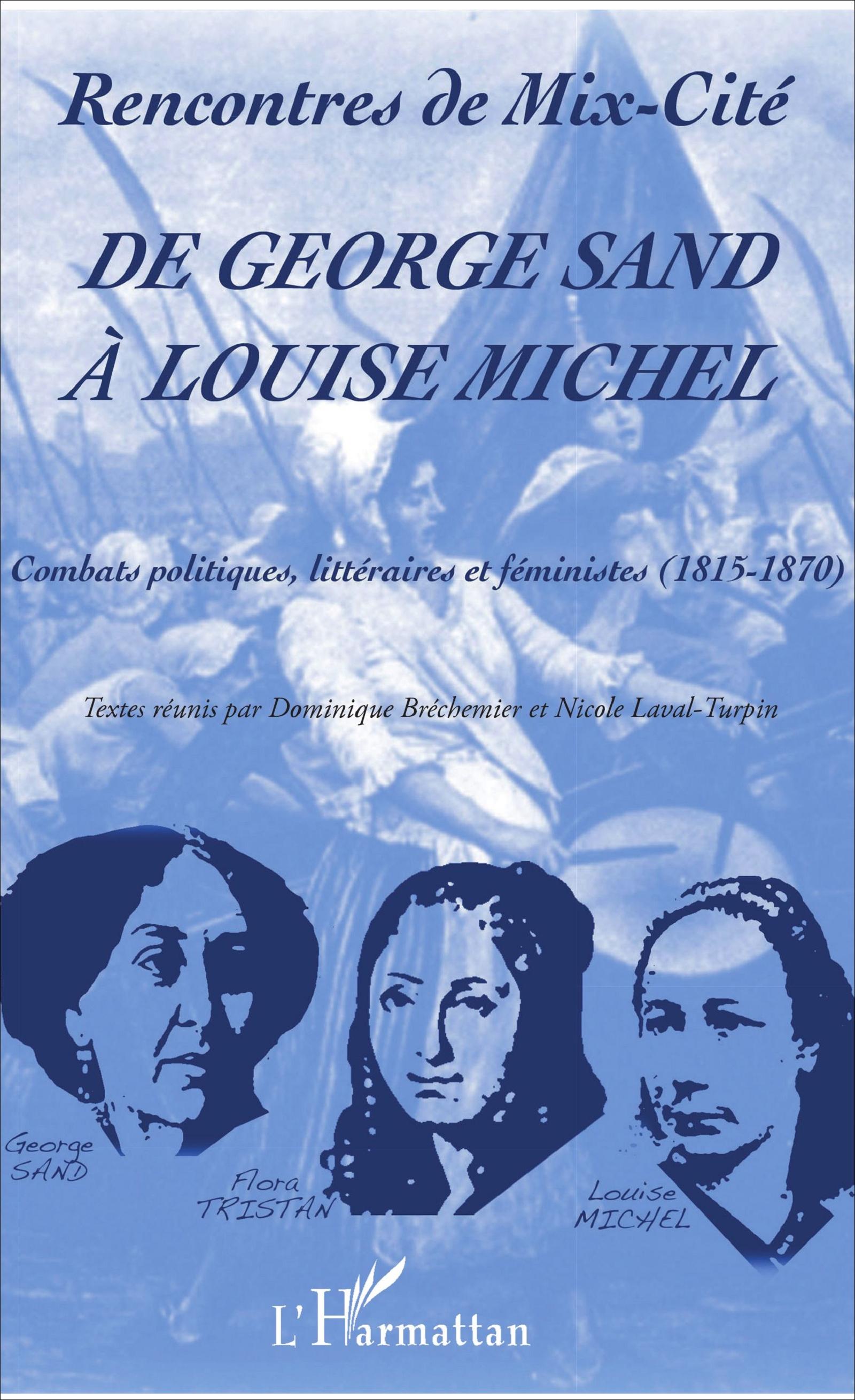 D. Bréchemier et N. Laval-Turpin (dir.), De George Sand à Louise Michel : Combats politiques, littéraires et féministes (1815-1870)