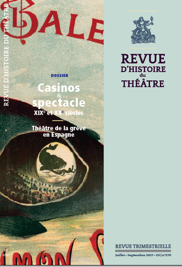 Revue d'Histoire du Théâtre, n° 275 :