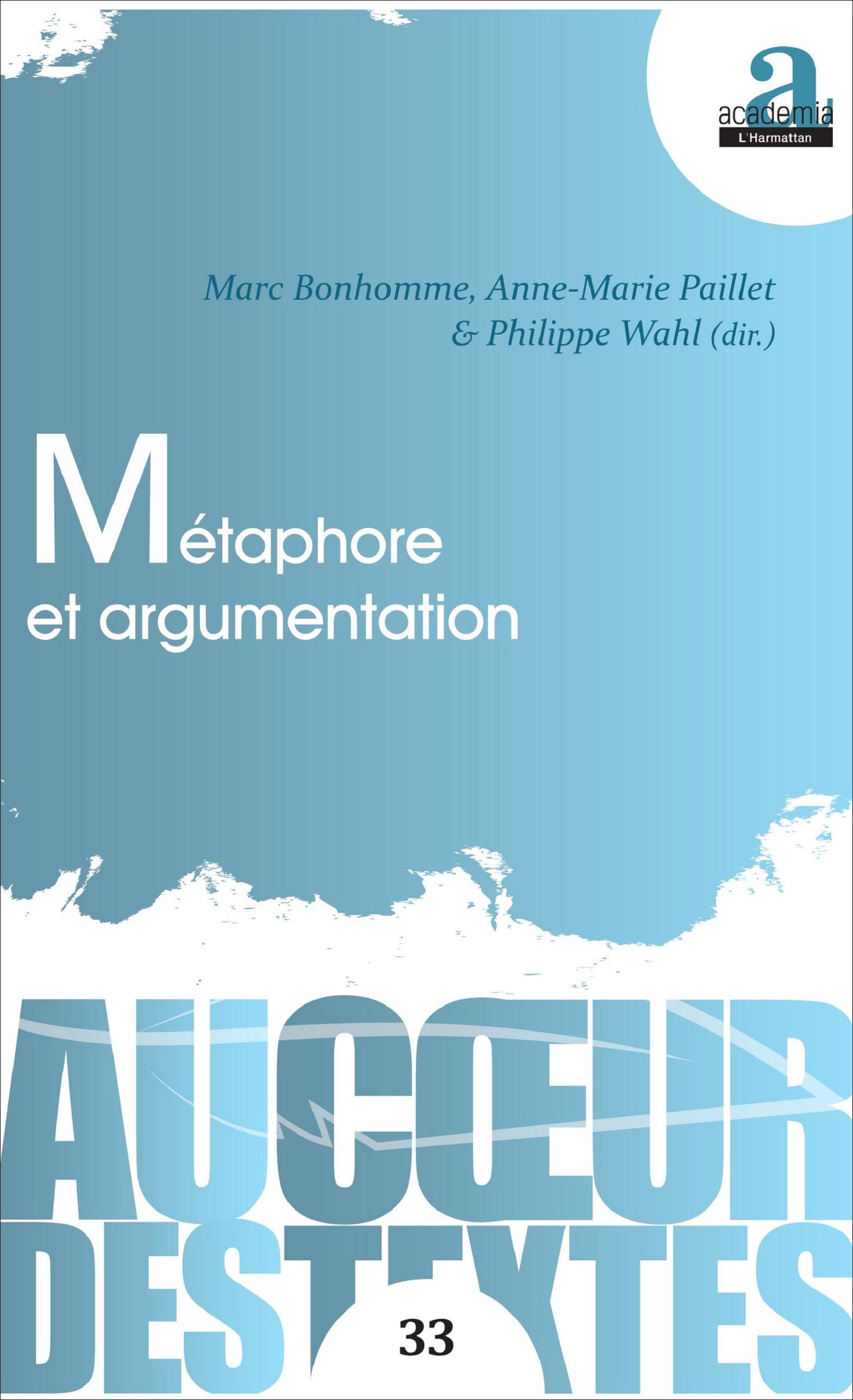 Ph. Wahl, M. Bonhomme, A.-M. Paillet, Métaphore et argumentation
