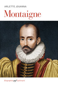 A. Jouanna, Montaigne