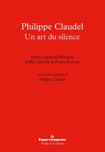 M. Joqueviel-Bourjea, J. Cauville et P. Bonnet, Philippe Claudel: un art du silence