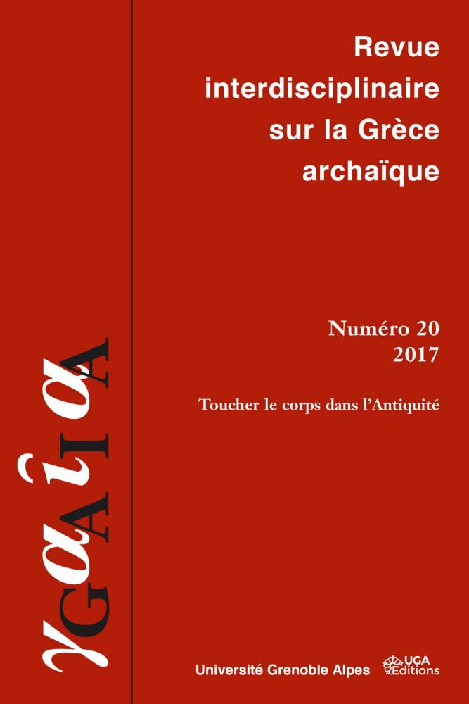 Gaïa. Revue interdisciplinaire sur la Grèce archaïque, n° 20 :