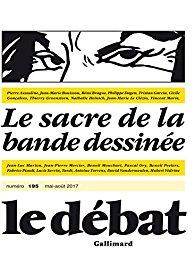 Le Débat, n° 195 : Le Sacre de la bande dessinée
