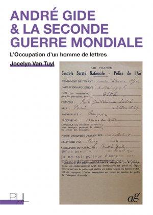 V. Tuyl, André Gide & la Seconde Guerre mondiale : l'Occupation d'un homme de lettres