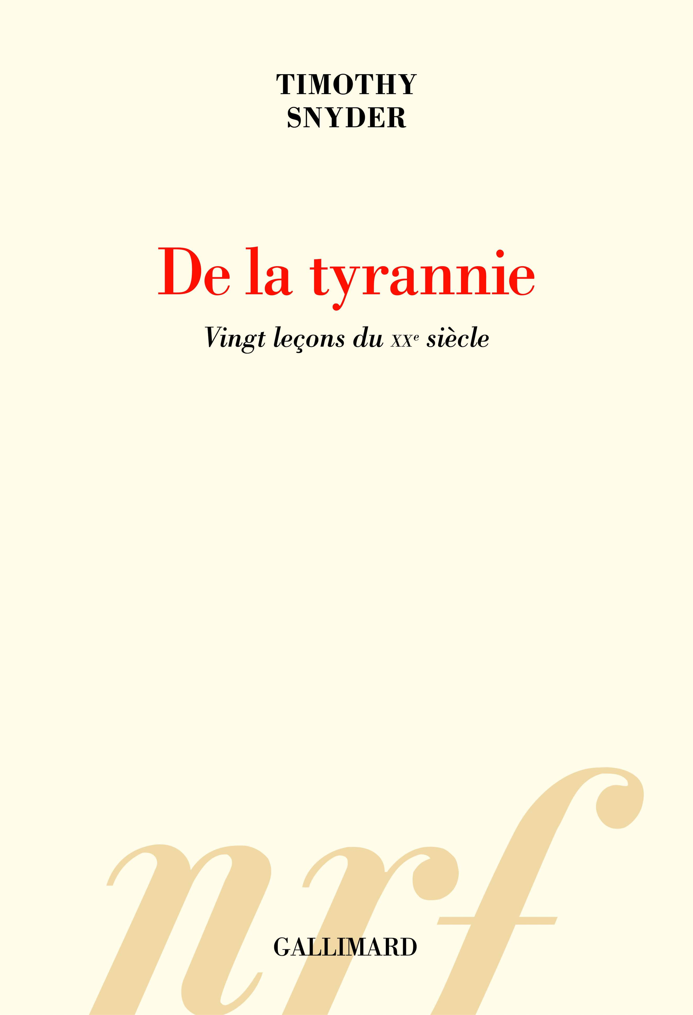 T. Snyders, De la tyrannie. Vingt leçons du XXᵉ siècle