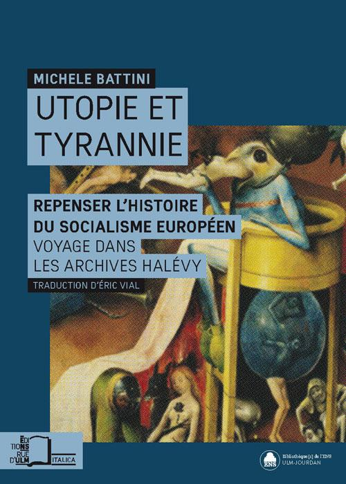 M. Battini, Utopie et Tyrannie