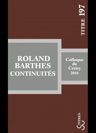 J.-P. Bertrand (dir.), Roland Barthes : continuités