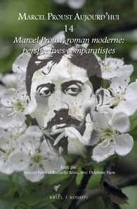 Proust, roman moderne : perspectives comparatistes, éd. V. Ferré, R. Rossi (Marcel Proust aujourd'hui, 14)