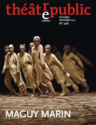 Théâtre/Public, n° 226, Maguy Marin