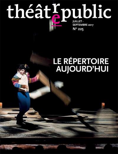 Théâtre/Public, n° 225, Le Répertoire aujourd'hui (dir. Christian Biet)