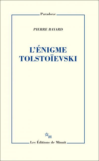 P. Bayard, L'énigme Tolstoïevski