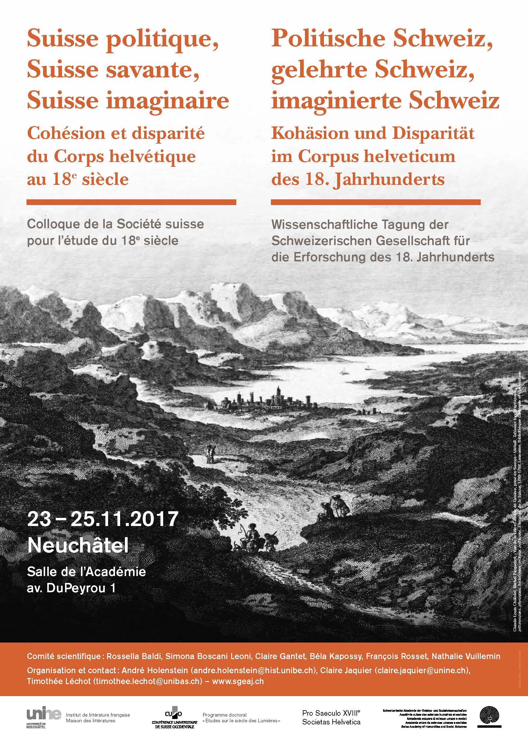 Suisse politique, Suisse savante, Suisse imaginaire: cohésion et disparité du Corps helvétique au XVIIIe s. (Neuchâtel)