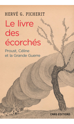 H. Picherit, Le livre des écorchés. Proust, Céline et la Grande Guerre