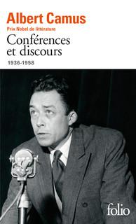 A. Camus, Conférences et discours (1936-1958)