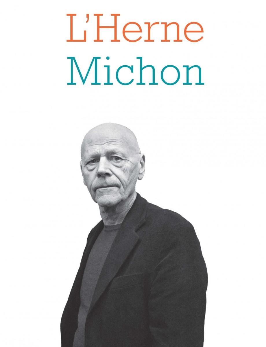 Cahier de l'Herne: Michon (A. Castiglione & D. Viart, dir.)