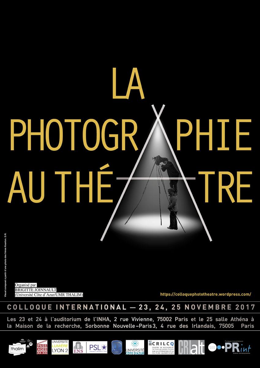 La Photographie au théâtre — XIXe-XXIe siècles (Paris)